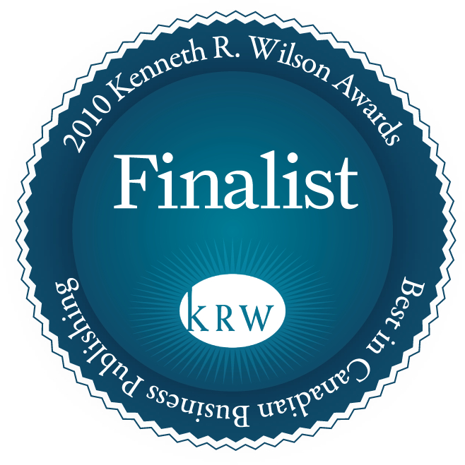 2010 Kenneth R Wilson Award Best in Canadian Business Publishing