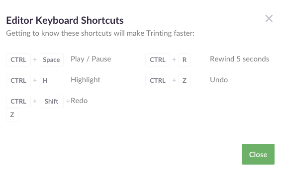 Trint Keyboard Shortcuts